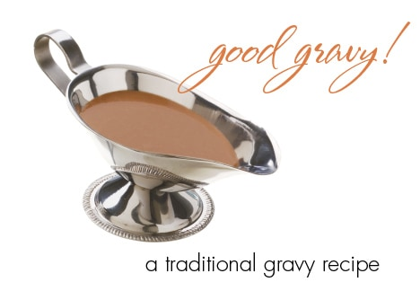 Good Gravy – traditional gravy how-to