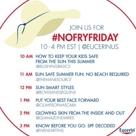 Eucerin No Fry Friday Join us May 24th as we co host a Eucerin Twitter party #NoFryFriday