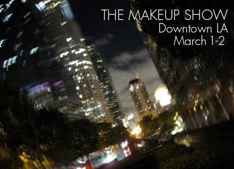 Makeup Show LA 2014 Check out our guest post on The Makeup Show blog; 5 tips youll thank us for later