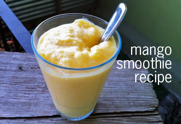 Mango Smoothie recipe Mango Smoothie Recipe