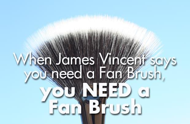 James Vincent must have brush recommendations