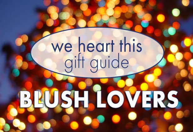 we heart this gift guide blush Holiday Gift Guide: Blush Lovers