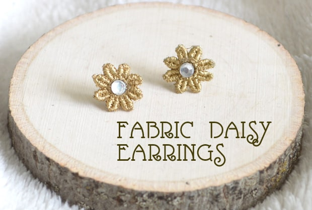Easy DIY Projects: Fabric Daisy Earrings