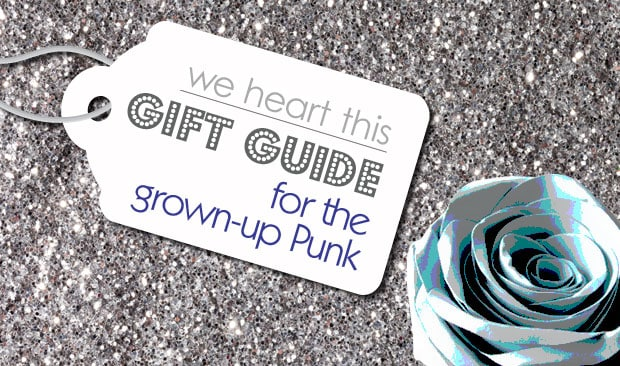 2015 Gift Guide: For the Grown Up Punk