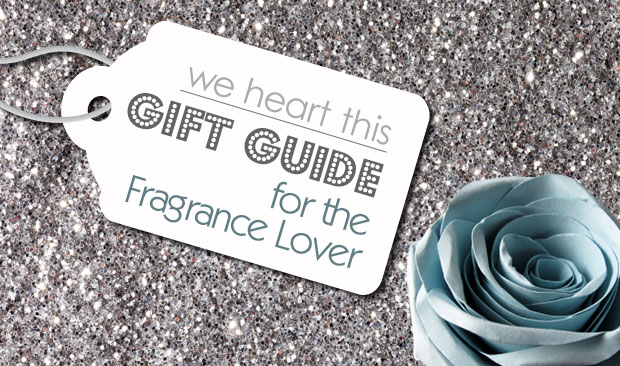 2015 Gift Guide: for the Fragrance Lover