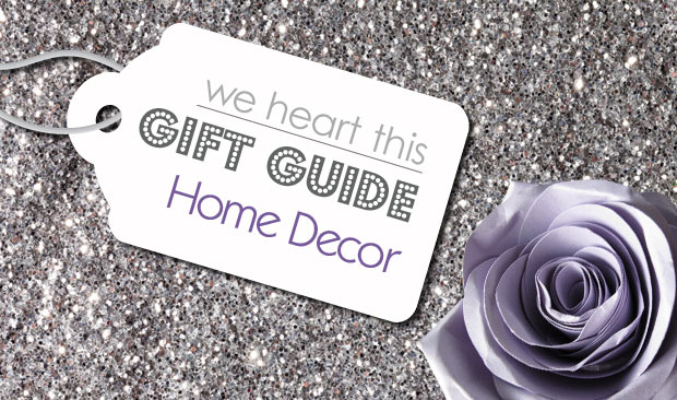 2015 Gift Guide: For The Home