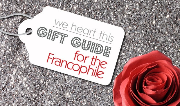 2015 Gift Guide: For The Francophile