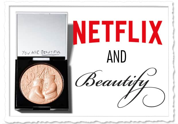 Netflix and Beautify Sonia Kashuk Knock Out Beauty Skin Glow Netflix and Beautify: May 2016