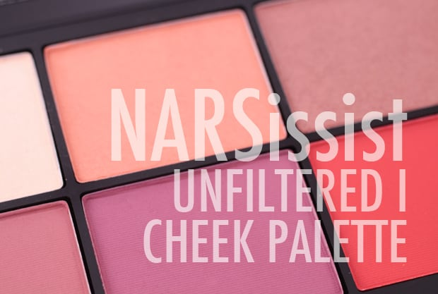 NARSissist Unfiltered I Cheek Palette review NARSissist Unfiltered I Cheek Palette swatches and review