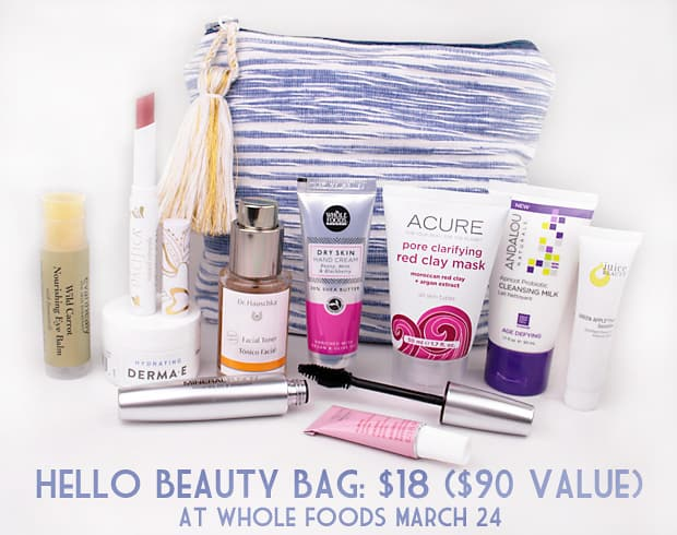 Whole Foods Hello Beauty bag sale 2B RUN to Whole Foods March 24 for the Hello Beauty Bag: Only $18 ($90 value!)