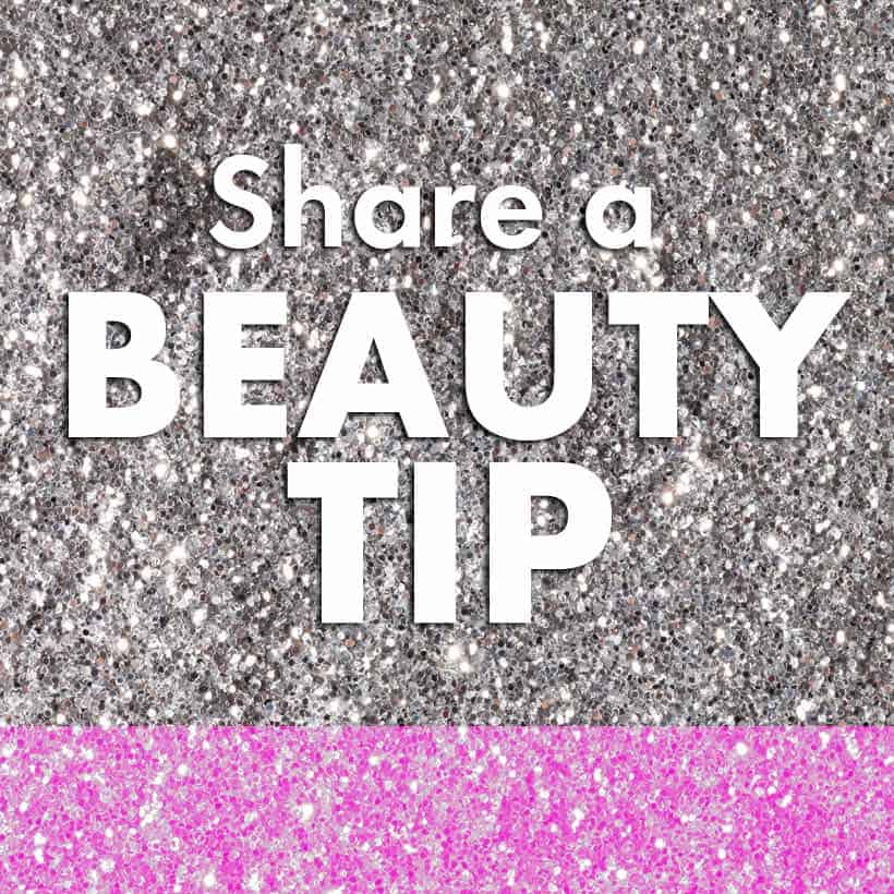 Best beauty Tip Whats The Best Beauty Tip You Ever Got?
