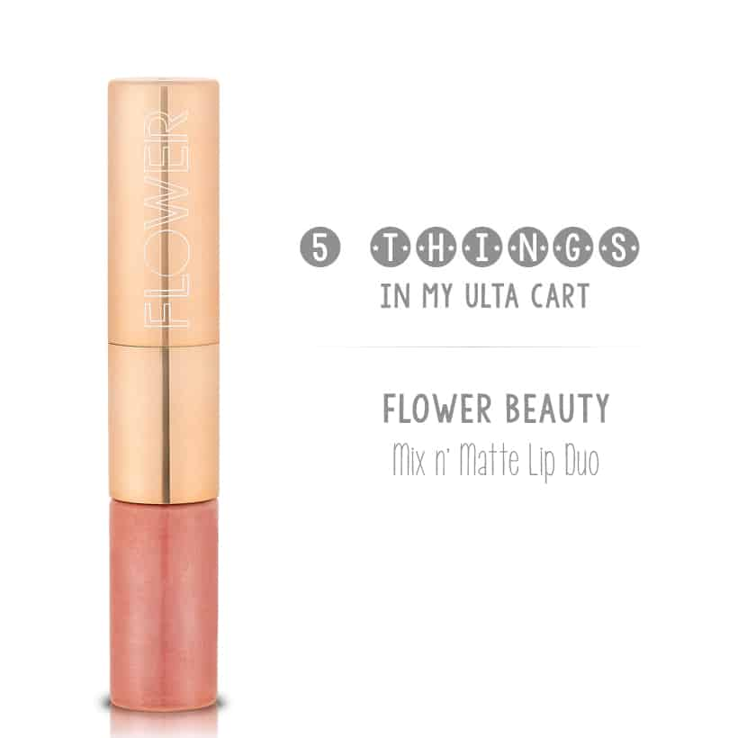 Flower Beauty Mix Matte 5 Things in My Ulta Cart (just in time for the Ulta 21 Days of Beauty Sale!)