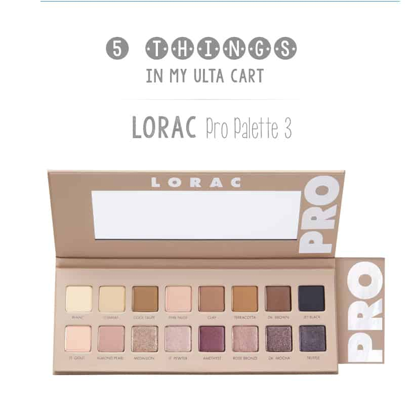 What's in my Ulta Cart Lorac PRO Palette 3 eye shadow palette