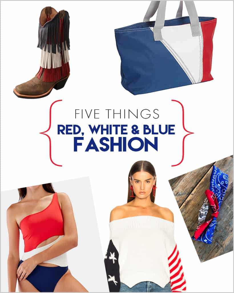 July 4 Patriotic Fashion 2 Red, White and Blue July 4th Fashion