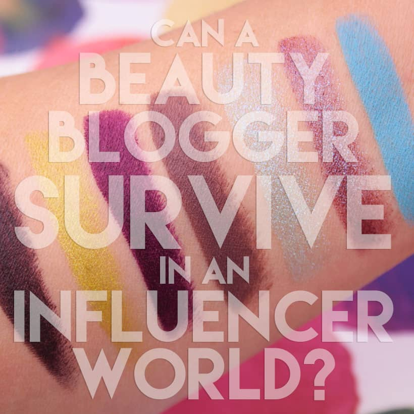 Beauty Blogger vs Influencer Can a Beauty Blogger Survive in an Influencer World?